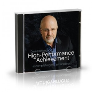 High Performance Achievement - DaveRamsey.com